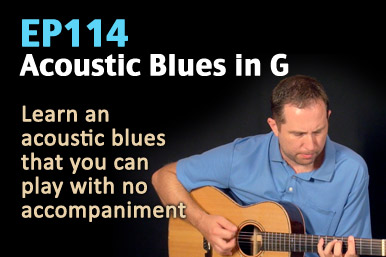 ep114 - acoustic blues guitar lesson