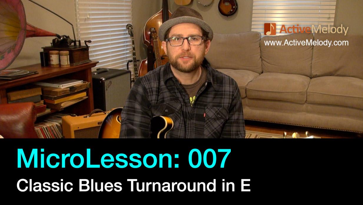 MicroLesson: 007 – Blues Turnaround in E