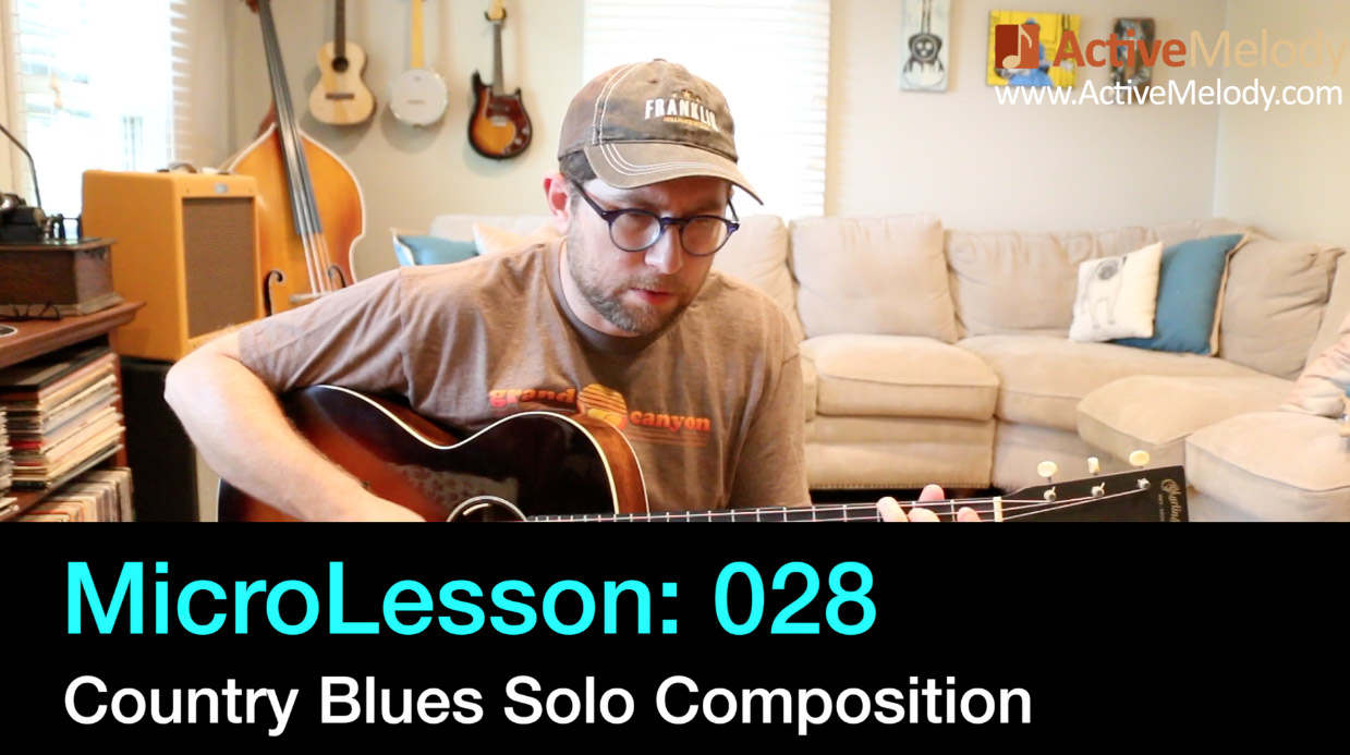 MicroLesson: 028 – Country Blues Solo Composition