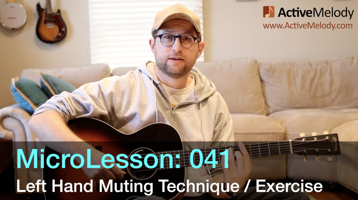MicroLesson: 041 – Left Hand Muting Technique and Exercise – Rhythm Guitar Lesson