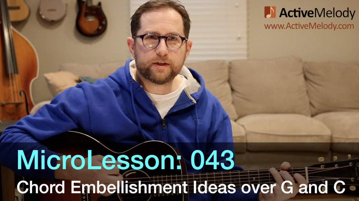 MicroLesson: 043 – Embellishments over a G and C chord