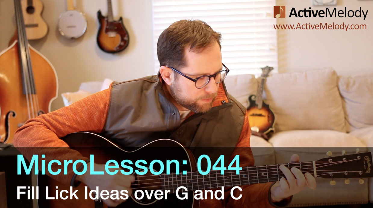 MicroLesson: 044 – Easy Fill Licks Over G and C Chords