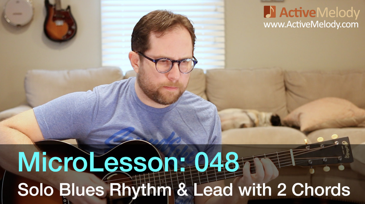 MicroLesson: 048 – Easy 2 Chord Blues Composition Played Solo Guitar