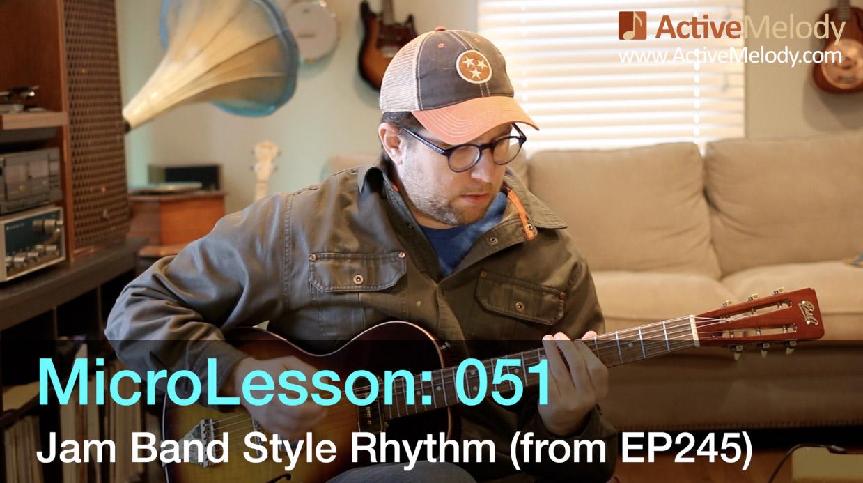 MicroLesson: 051 – Jam Band Style Rhythm Guitar Lesson