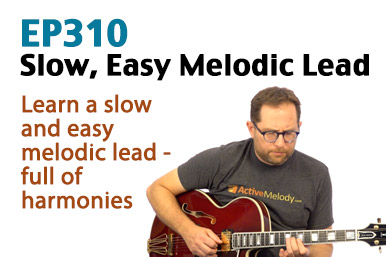 Slow, Easy Lead Guitar Lesson (How to play a melodic lead) - EP310